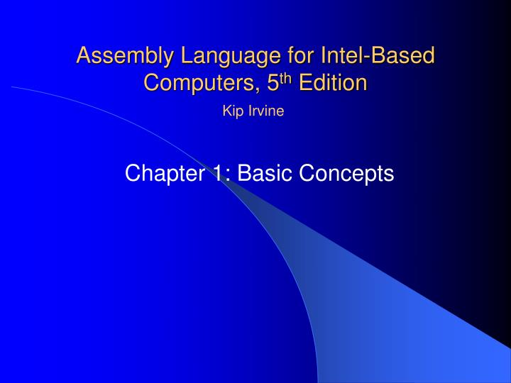assembly language for intel based computers 5 th edition n.