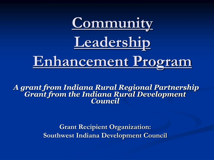 Community leadership enhancement program