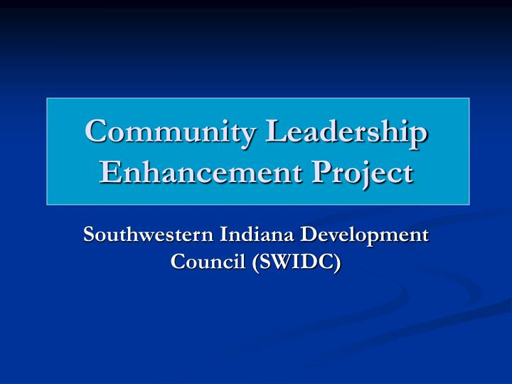 Community leadership enhancement project