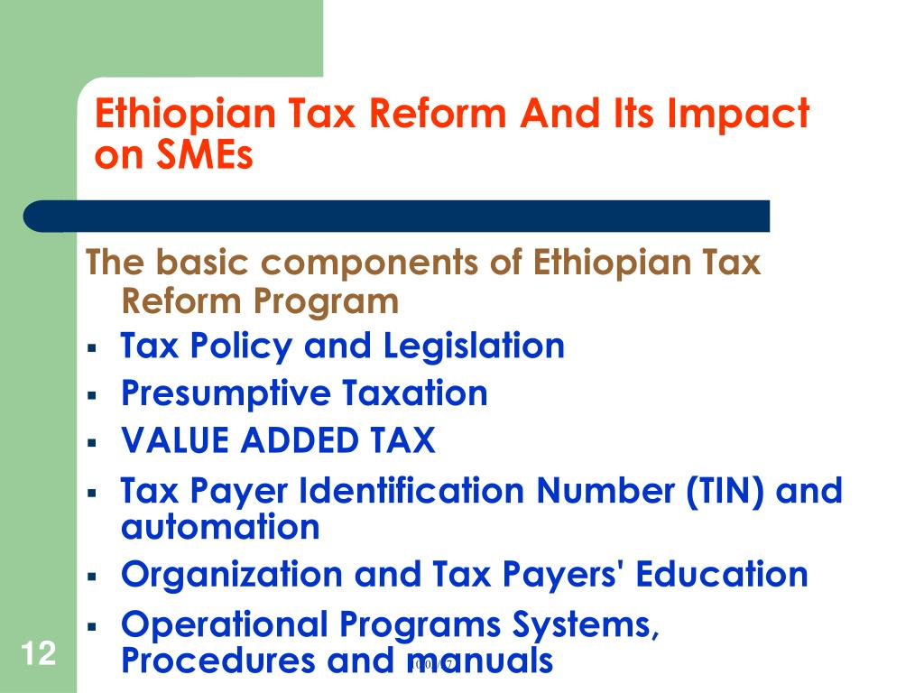 Ethiopian Tax Reform And Its Impact on SMEs