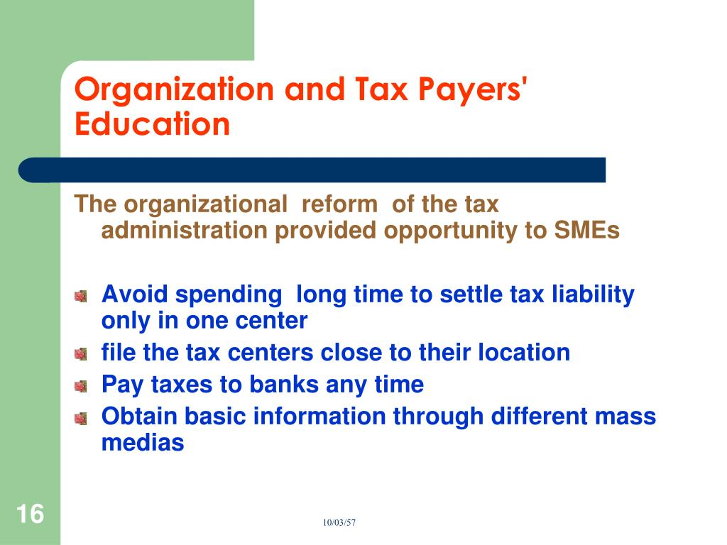Organization and Tax Payers' Education