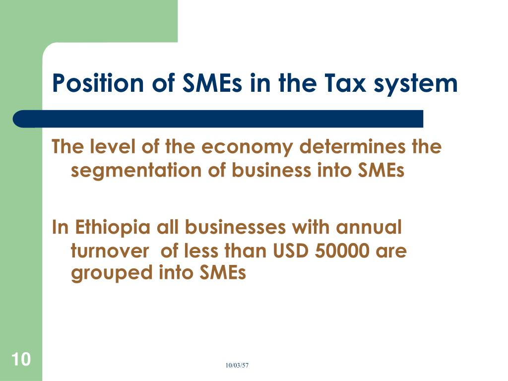 Position of SMEs in the Tax system