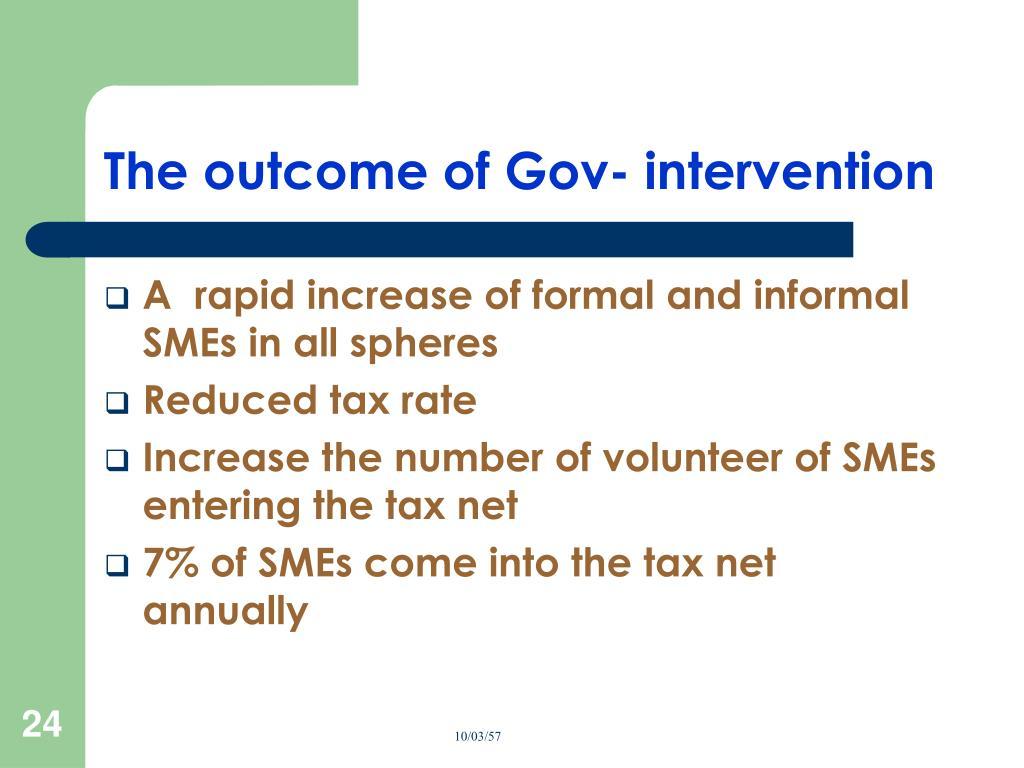 The outcome of Gov- intervention