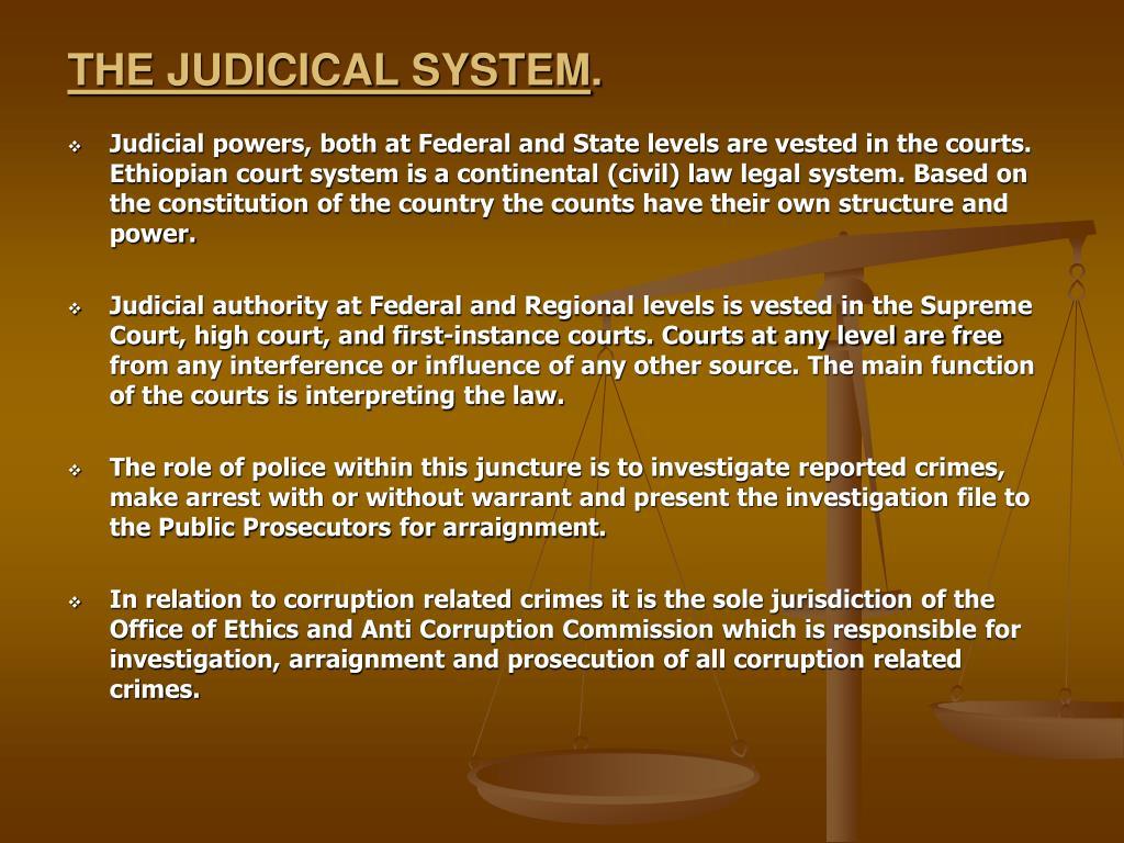 THE JUDICICAL SYSTEM