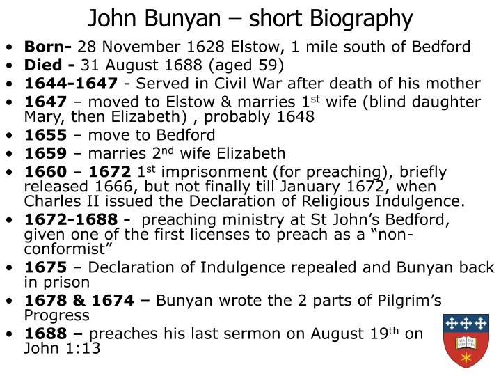 presentation john bunyam Template:infobox writer john bunyan (28 november 1628 – 31 august 1688) was an english christian.