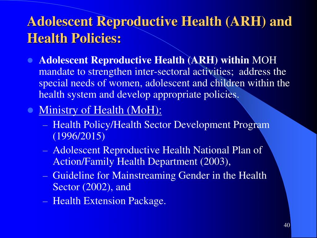 Adolescent Reproductive Health (ARH) and Health Policies: