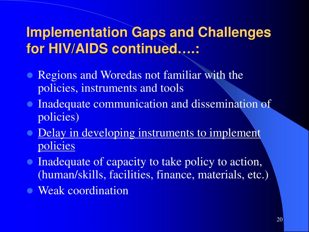 Implementation Gaps and Challenges for HIV/AIDS continued