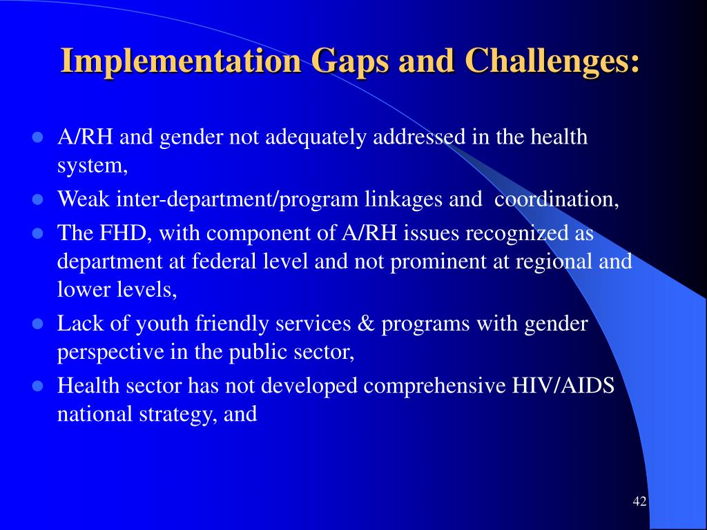 Implementation Gaps and Challenges:
