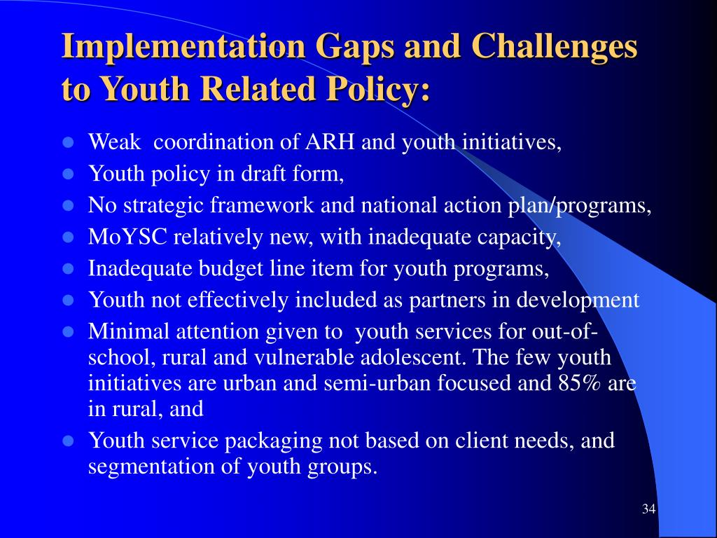 Implementation Gaps and Challenges to Youth Related Policy: