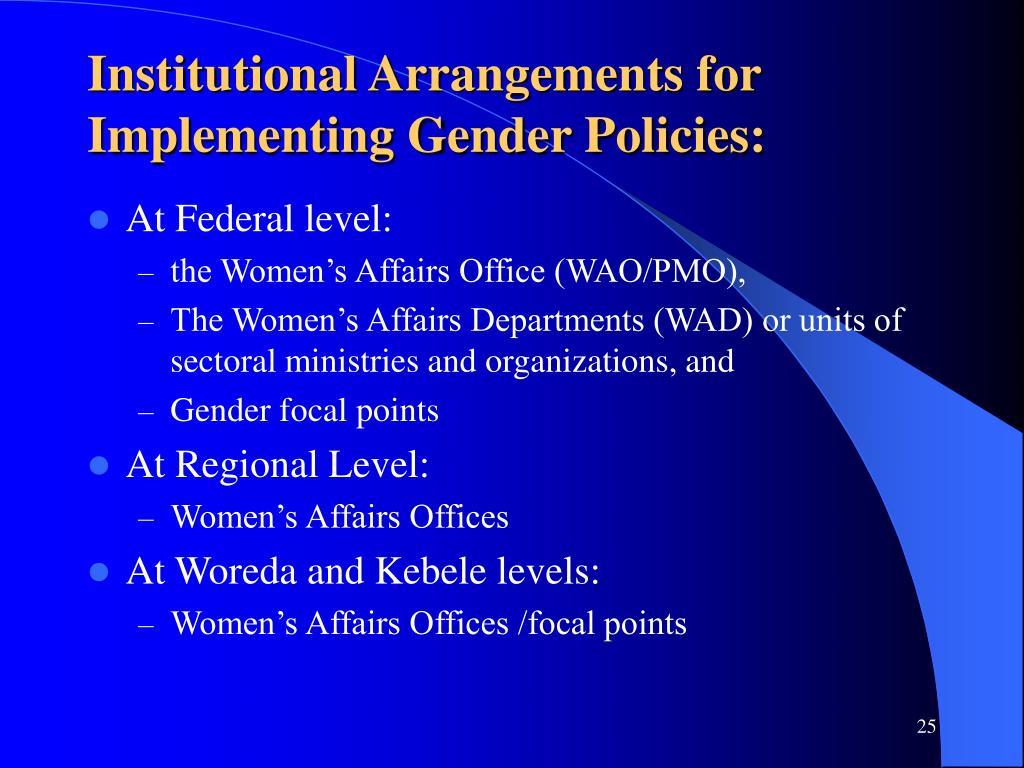 Institutional Arrangements for Implementing Gender Policies: