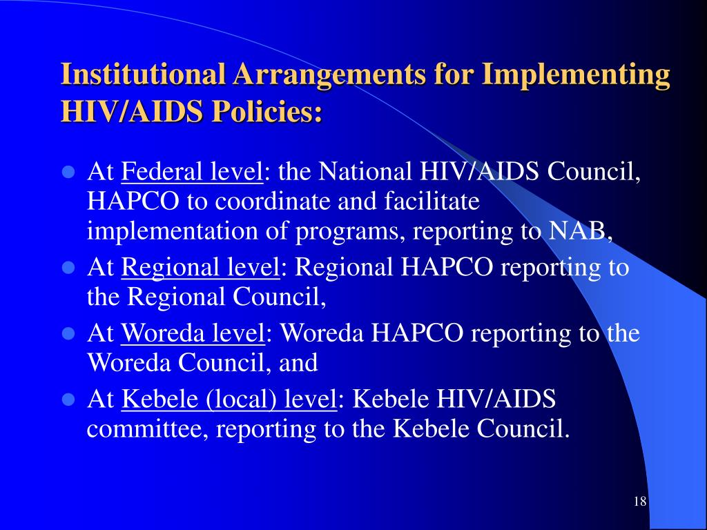 Institutional Arrangements for Implementing HIV/AIDS Policies: