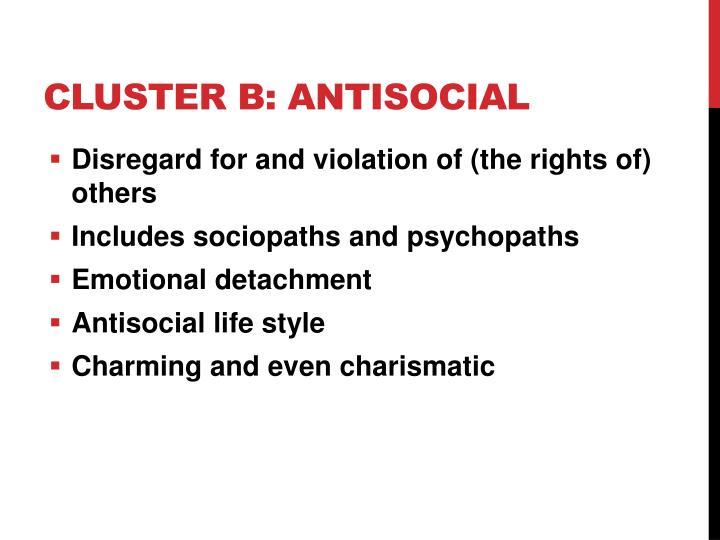 Cluster B: Antisocial