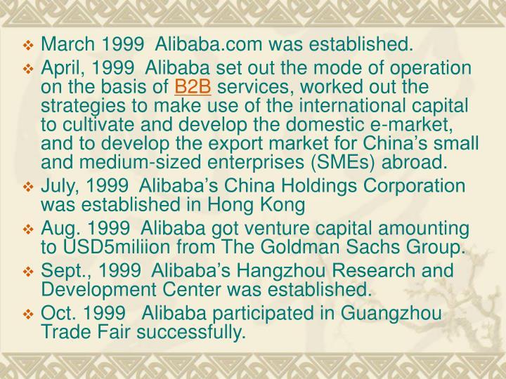 March 1999  Alibaba.com was established.