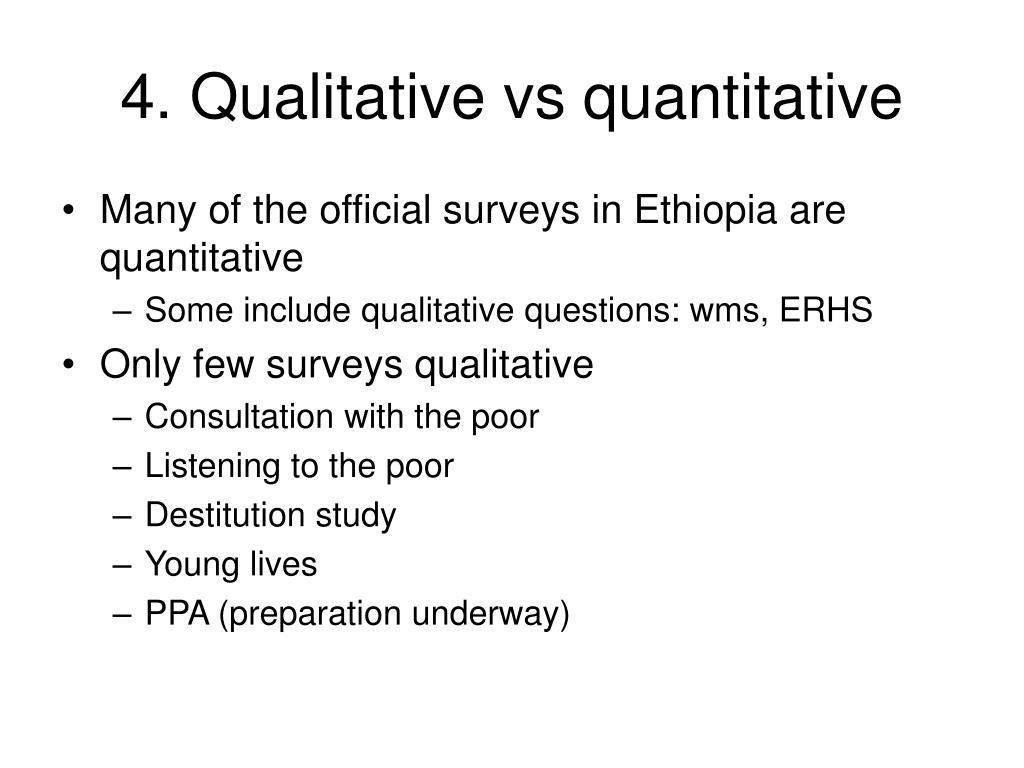 4. Qualitative vs quantitative