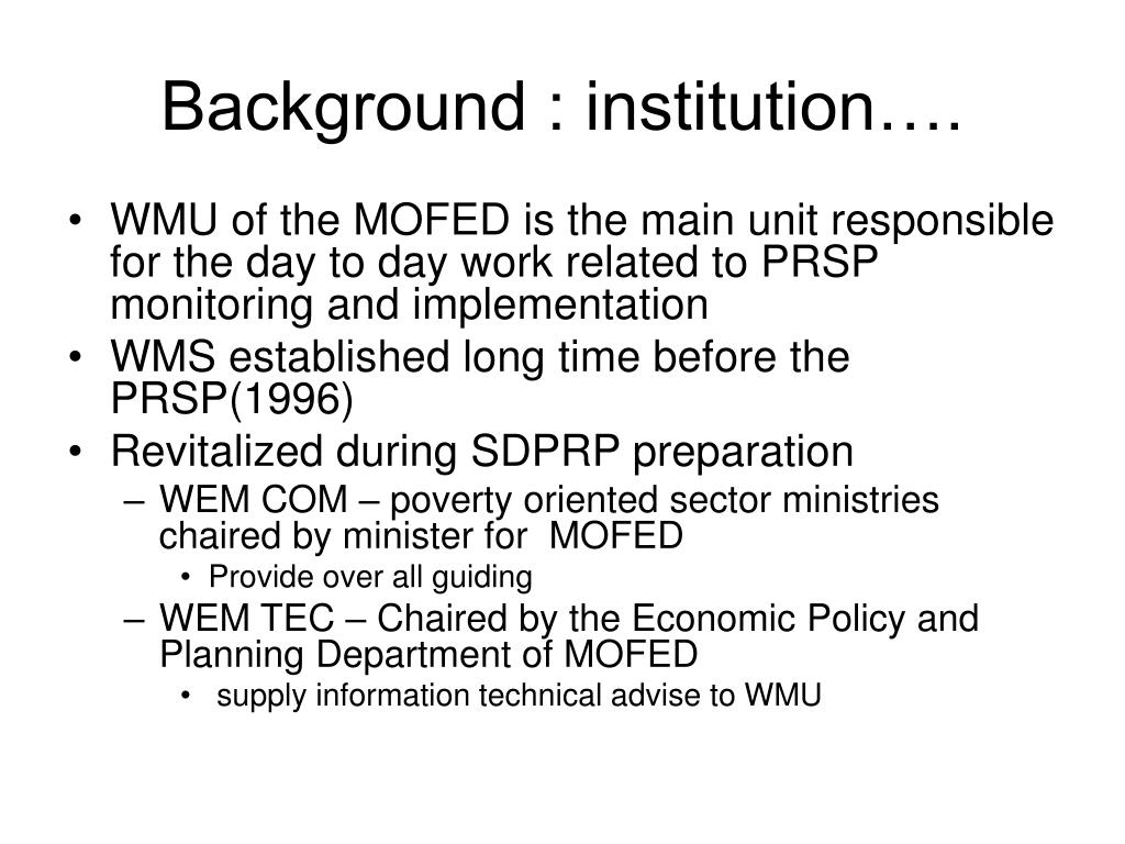 Background : institution….