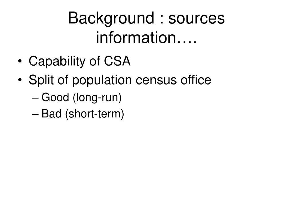 Background : sources information….