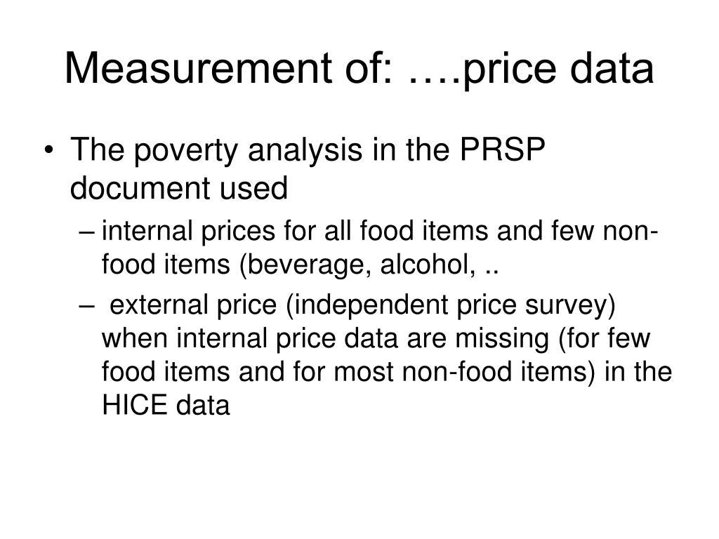 Measurement of: ….price data