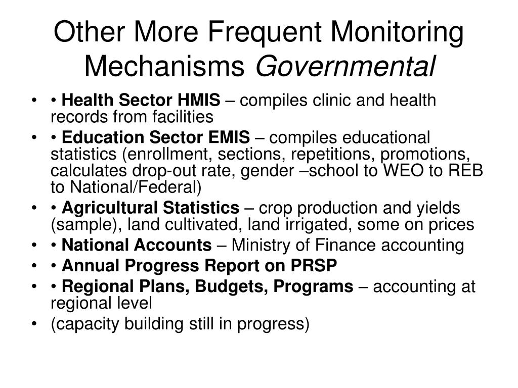 Other More Frequent Monitoring Mechanisms