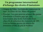 un programme international d change des droits d missions