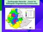 earthquake hazards issue for ethiopian engineering community6