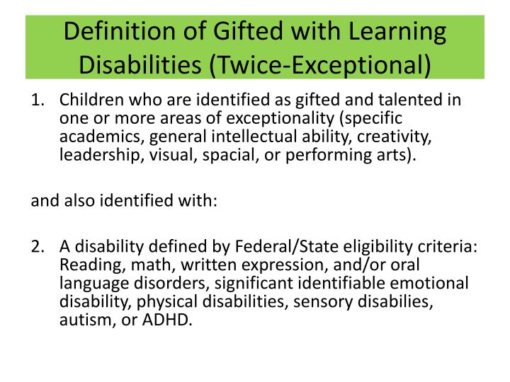 Definition of gifted with learning disabilities twice exceptional