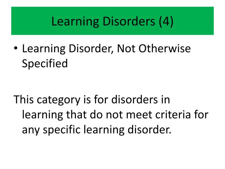 Learning Disorders (4)