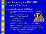 variables to target in hiv aids prevention messages