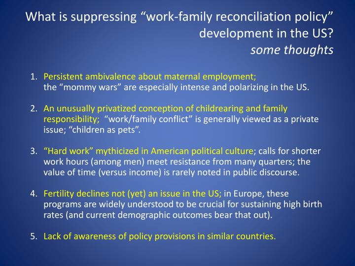 "What is suppressing ""work-family reconciliation policy"" development in the"