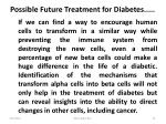 possible future treatment for diabetes1