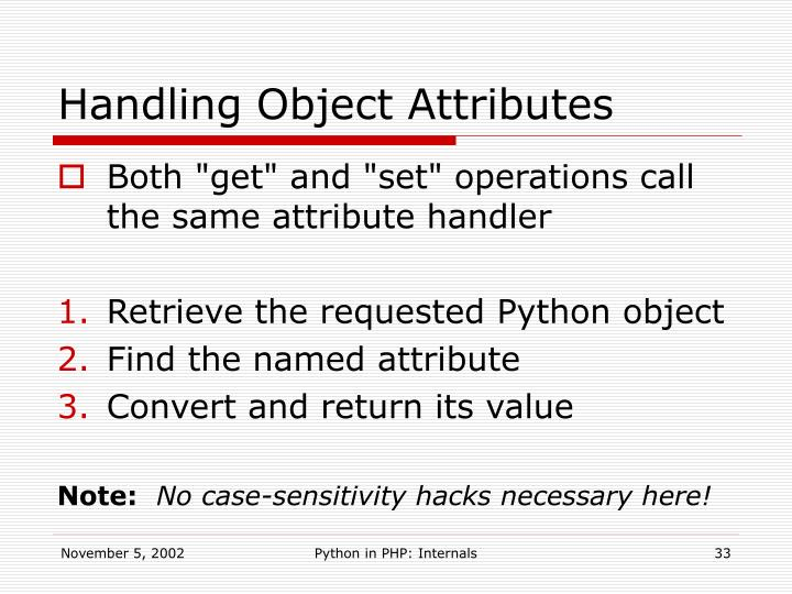 Handling Object Attributes