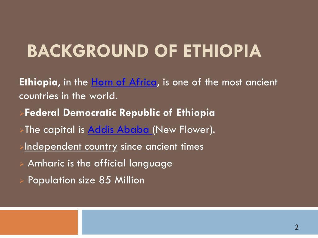 BACKGROUND OF ETHIOPIA