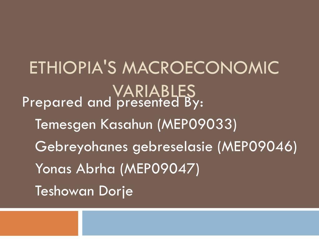 Ethiopia's Macroeconomic variables