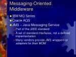 messaging oriented middleware