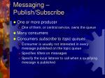 messaging publish subscribe