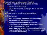 xml is platform language neutral