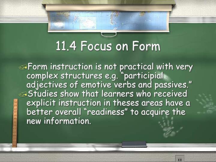 11.4 Focus on Form