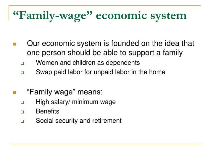 """Family-wage"" economic system"