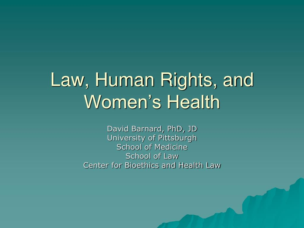 law human rights and women s health l.
