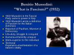 benitio mussolini what is fascism 1932