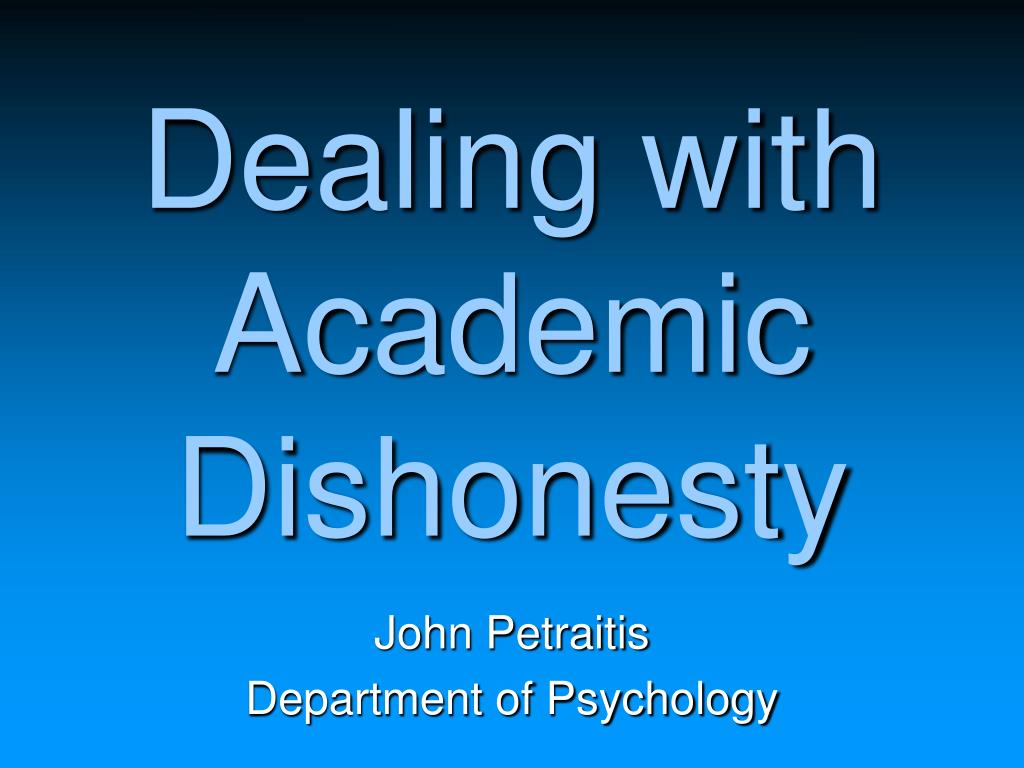 Dealing with Academic Dishonesty