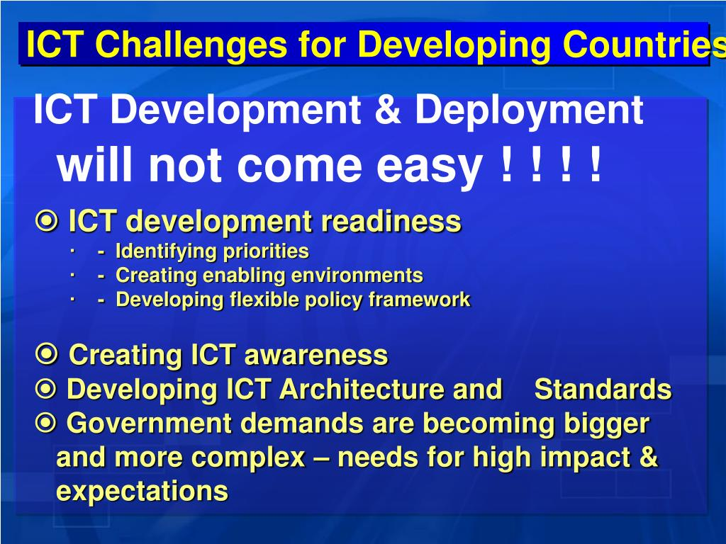 ICT Challenges for Developing Countries
