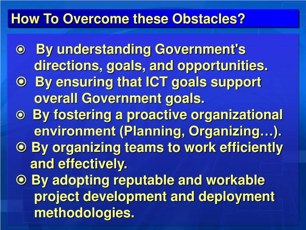 How To Overcome these Obstacles?