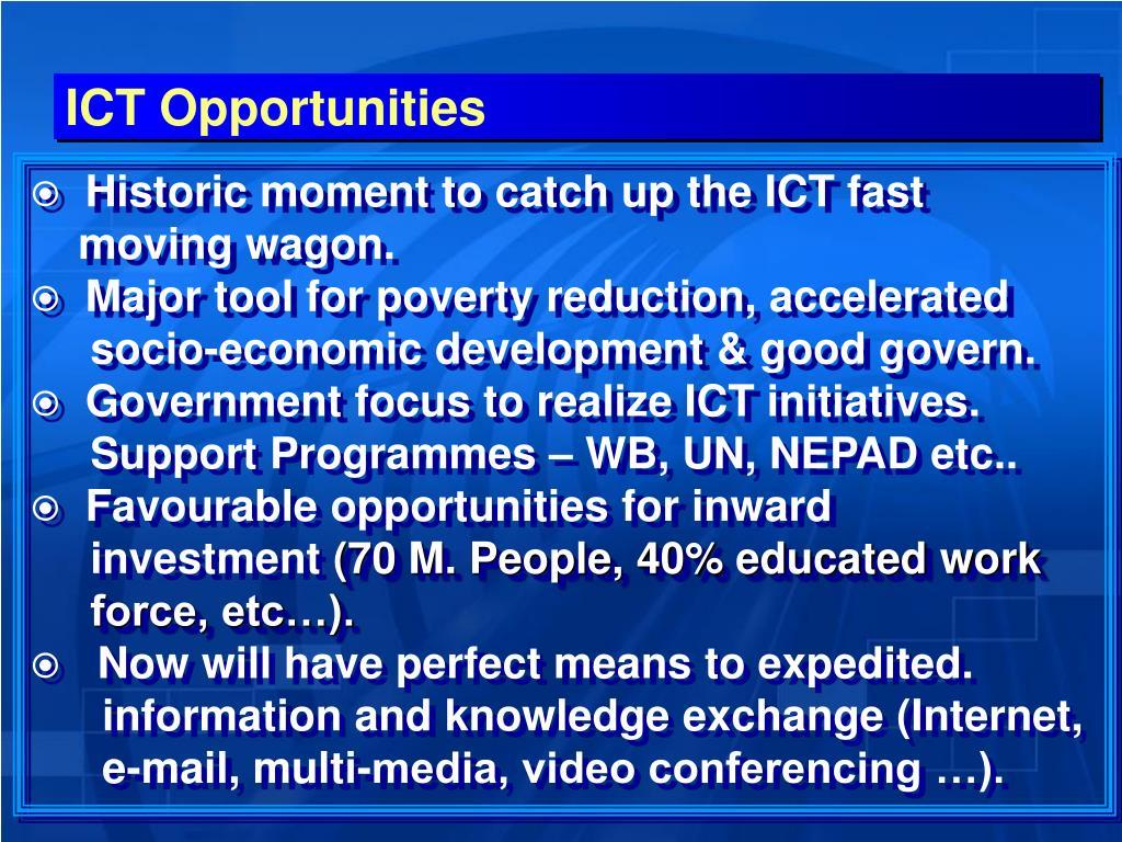 ICT Opportunities
