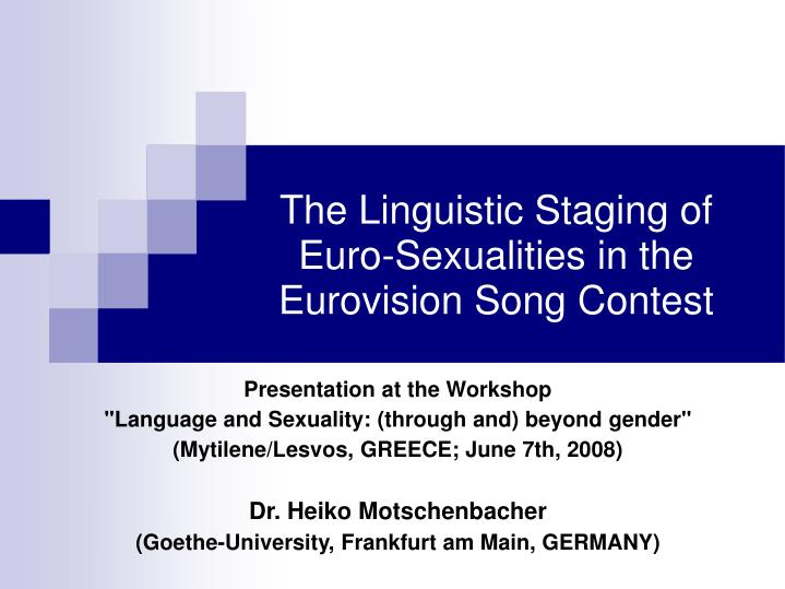 the linguistic staging of euro sexualities in the eurovision song contest n.