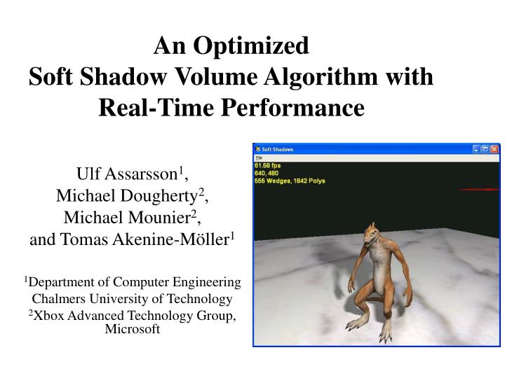 an optimized soft shadow volume algorithm with real time performance n.