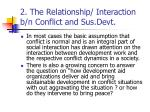 2 the relationship interaction b n conflict and sus devt