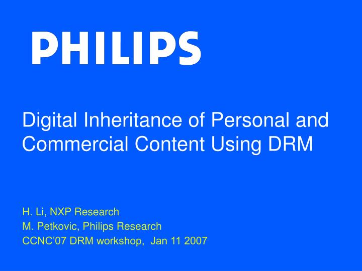 Digital inheritance of personal and commercial content using drm