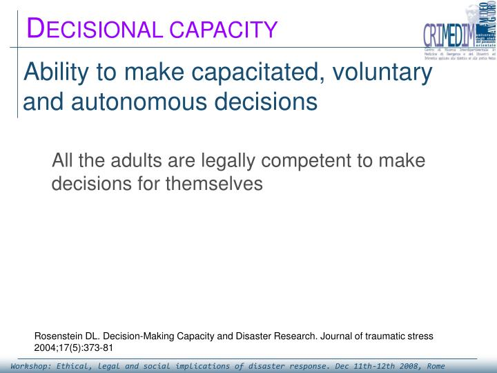 Ability to make capacitated, voluntary and autonomous decisions