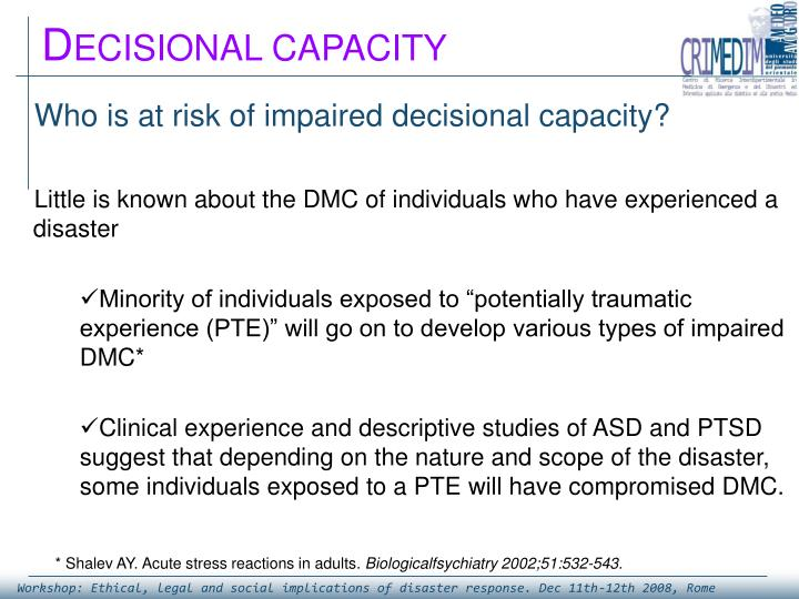 Who is at risk of impaired decisional capacity?