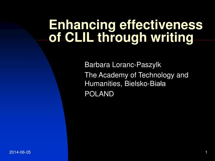 Enhancing effectiveness of clil through writing